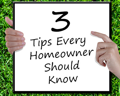 3 tips every homeowner should know